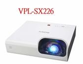 【聖影數位】SONY 索尼 VPL-SX226 短焦資料投影機 3LCD