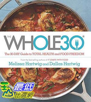 [104美國直購] 2015 美國暢銷書排行榜 The Whole30: The 30-Day Guide to Total Health and Food Freedom. Hardcover