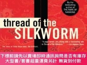 二手書博民逛書店Thread罕見Of The SilkwormY20564 Chang, Iris Basic Books,