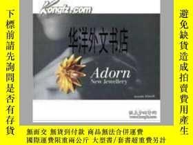 二手書博民逛書店【罕見】2008年出版 Adorn:New JewelleryY
