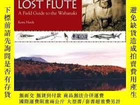 二手書博民逛書店Notes罕見On A Lost Flute: A Field Guide To The WabanakiY3