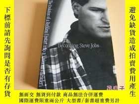 二手書博民逛書店英文原版罕見Becoming Steve Jobs:The Evolution of a Reckless Ups