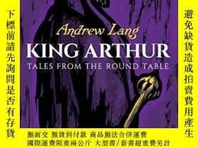 二手書博民逛書店King罕見ArthurY256260 Andrew Lang Dover Publications 出版2