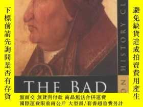 二手書博民逛書店The罕見Bad PopesY255562 Russell Chamberlin Sutton Publish