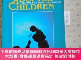 二手書博民逛書店32開英文原版罕見Raising Adopted Children: A Manual for Adoptive