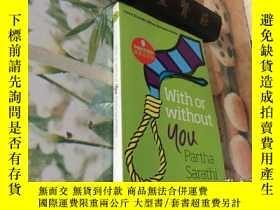 二手書博民逛書店WITH罕見OR WITHOUT YOUY204356 PARTHA SARATHI BASU PARTHA