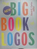 【書寶二手書T5/設計_J67】The New Big Book of Logos_Carter, David E. (EDT)