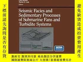二手書博民逛書店Seismic罕見Facies And Sedimentary Processes Of Submarine Fa