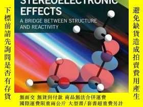 二手書博民逛書店Stereoelectronic罕見Effects: A Bridge Between Structure and
