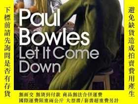 二手書博民逛書店Let罕見It Come Down-讓它下來吧Y436638 Paul Bowles Penguin Book