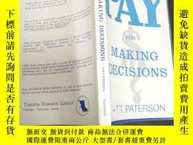 二手書博民逛書店PAY罕見FOR MAKING DECISIONSY179763
