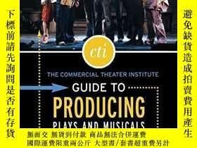 二手書博民逛書店The罕見Commercial Theater Institute Guide To Producing Play
