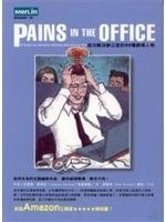 二手書博民逛書店《PAINS IN THE OFFICE成功解決辦公室的50》