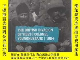 二手書博民逛書店THE罕見BRITISH INVASION OF TIBET:
