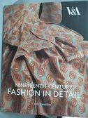 【書寶二手書T1/設計_YEO】Nineteenth-Century Fashion in Detail