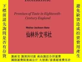 二手書博民逛書店【罕見】From Classic To RomanticY27248 Walter Jackson Bate