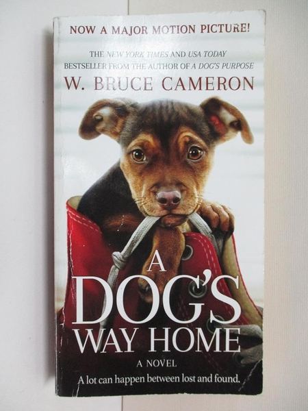 【書寶二手書T1/原文小說_CLL】A Dog's Way Home Movie Tie-In_Cameron, W. Bruce