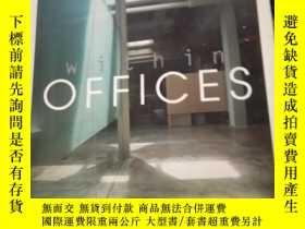 二手書博民逛書店within罕見OFFICES 辦公室設計Y21714 PRGEONE PRGEONE