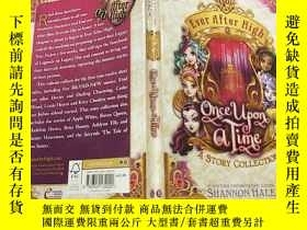 二手書博民逛書店Ever罕見After High: Once Upon A Time : A Short Story Collec