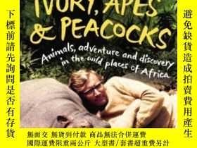 二手書博民逛書店Ivory,罕見Apes & PeacocksY256260 Alan Root Chatto & W