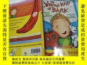 二手書博民逛書店the罕見wrons kind of bark:那是一種樹皮Y200392 不祥 不祥