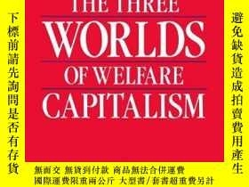 二手書博民逛書店The罕見Three Worlds Of Welfare CapitalismY256260 Gosta Es