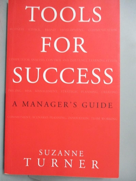 【書寶二手書T9/傳記_LAO】Tools for Success: A Manager's Guide_Turner,