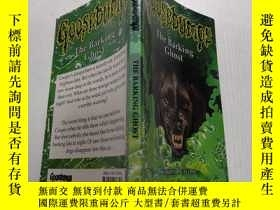 二手書博民逛書店The罕見Barking Ghost :狂吠的幽靈.Y200392
