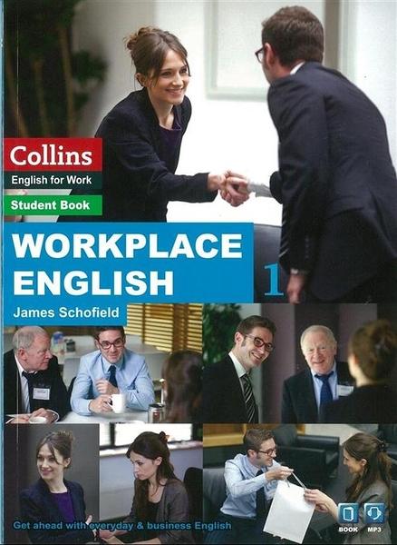 (二手書)Workplace English 1:Speak and Write English Better at Work.