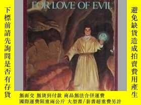 二手書博民逛書店英文原版罕見For Love of Evil by Piers