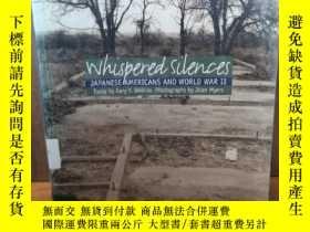 二手書博民逛書店Whispered罕見Silences: Japanese Am