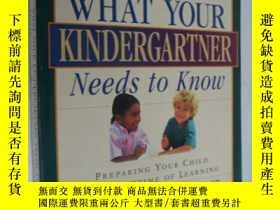 二手書博民逛書店WHAT罕見YOUR KINDERGARTNER NEEDS T