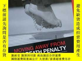 二手書博民逛書店MOVING罕見AWAY FROM THE DEATH PENA