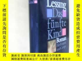 二手書博民逛書店德文原版罕見32開本精裝 多麗絲·萊辛 《第五個孩子》 Das fünfte Kind: Roman,Doris