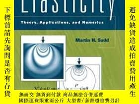 二手書博民逛書店Elasticity,罕見Second EditionY256260 Sadd, Martin H. Acad
