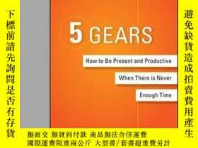 二手書博民逛書店5罕見Gears: How To Be Present And Productive When There Is