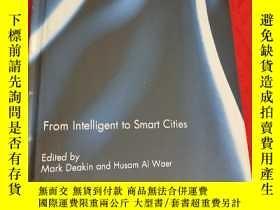 二手書博民逛書店From罕見Intelligent to Smart Cities (16開 ,硬精裝) 【詳見圖】Y5460