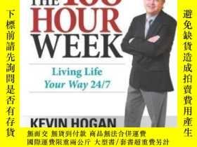 二手書博民逛書店The罕見168 Hour WeekY364682 Kevin Hogan Network 3000 出版2