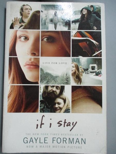 【書寶二手書T6/原文小說_GHC】If I Stay_Forman, Gayle