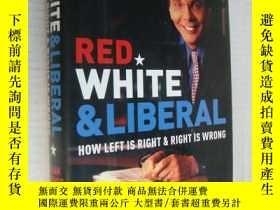 二手書博民逛書店Red,White罕見& Liberal:how left is