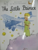 【書寶二手書T1/少年童書_DP9】The little prince / Antoine de Saint-Exupaery ; with..