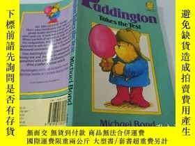 二手書博民逛書店Paddington罕見Takes the Test:帕丁頓接受了測試Y200392