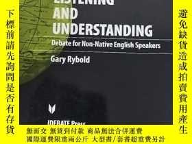 二手書博民逛書店Speaking,罕見Listening And Understanding: Debate for Non-na