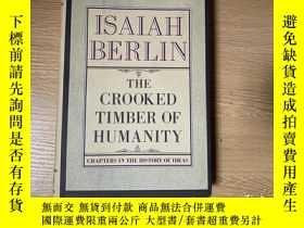 二手書博民逛書店(私藏初版)The罕見Crooked Timber of Humanity 伯林《扭曲的人性之材》,董橋說 Ber