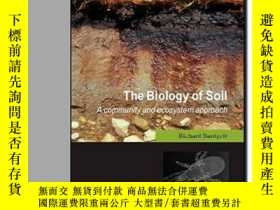 二手書博民逛書店The罕見Biology Of Soil: A Communit