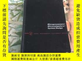 二手書博民逛書店Microprocessors罕見  Microcomputers   System DesignY20435