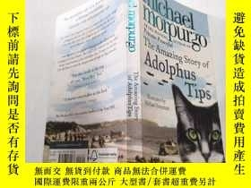 二手書博民逛書店THE罕見AMAZING STORY OF ADOLPHUS TIPS:一只貓的傳奇故事Y212829