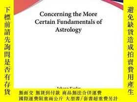 二手書博民逛書店Concerning罕見The More Certain Fundamentals Of AstrologyY