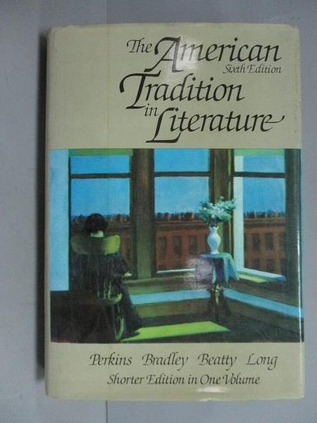 【書寶二手書T7/原文書_PMY】The American Tradition in Literature