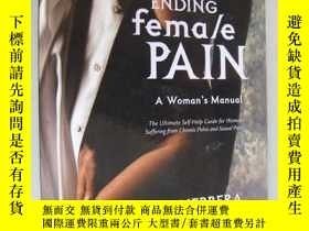 二手書博民逛書店Ending罕見female Pain (A Woman s M